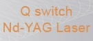 Q switch Nd-YAG Laser
